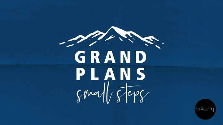Grand Plans - Small Steps