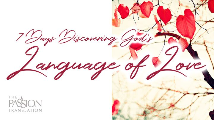 7 Days Discovering God's Language of Love