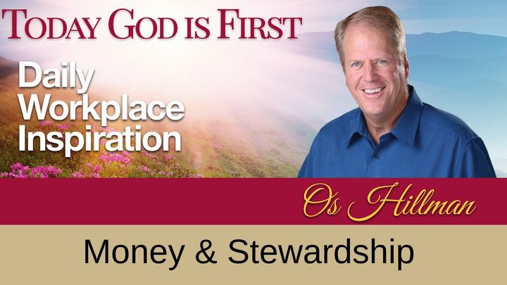 TGIF Today God Is First - Money & Stewardship