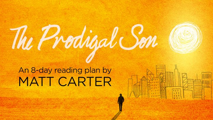 The Prodigal Son by Matt Carter
