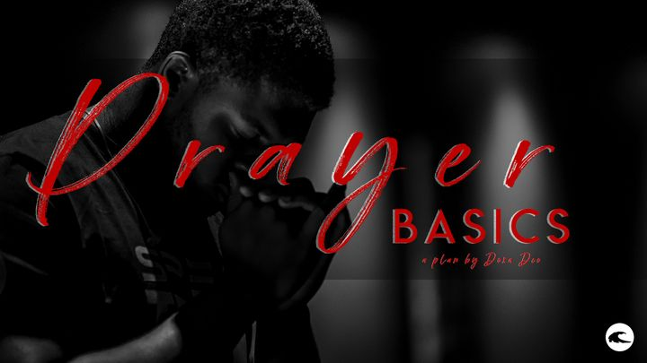 Prayer Basics