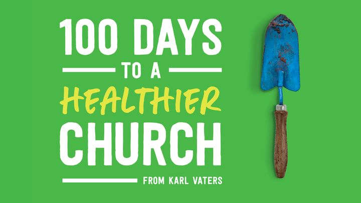 100 Days to a Healthier Church
