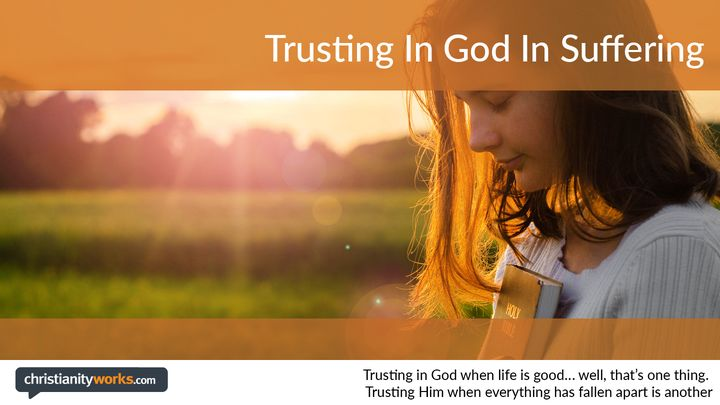 Trusting God in Suffering: Video Devotions
