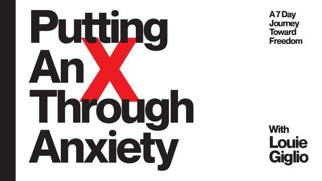 Putting an 'X' Through Anxiety