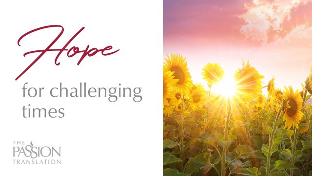 Hope for Challenging Times