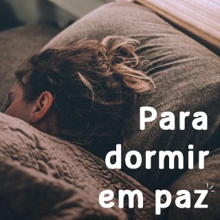Para Dormir em Paz