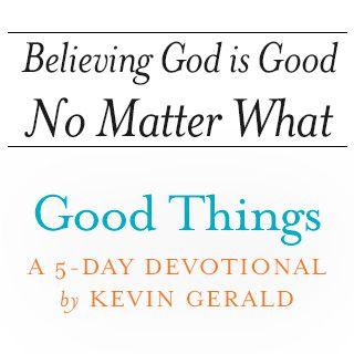 하나님이 선하심을 늘 신뢰함