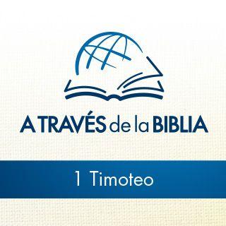 A Través de la Biblia - Escuche el libro de 1 Timoteo