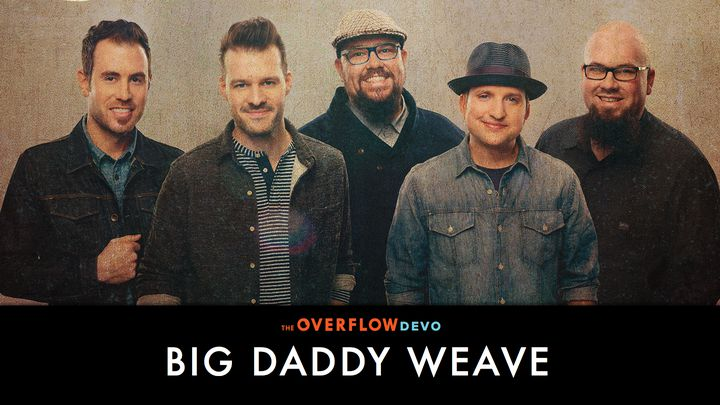 Big Daddy Weave Beautiful Offerings Following Up A Hit Anthem