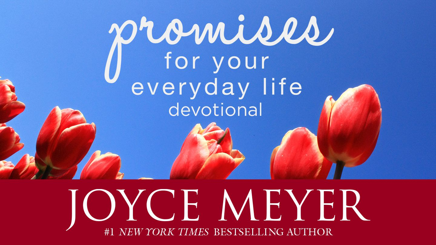 Joyce Meyer Enjoying Everyday Life Quotes Joyce Meyer Promises For Your Everyday Life  A Daily Devotional