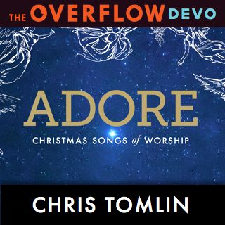 chris tomlin adore christmas songs of worship with a grammy and 21 dove awards worship leader chris tomlins music has significantly impacted the