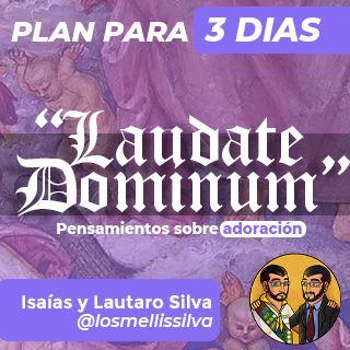 Laudate Dominum - Adoración