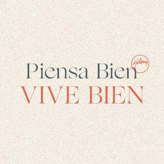 Piensa Bien, Vive Bien