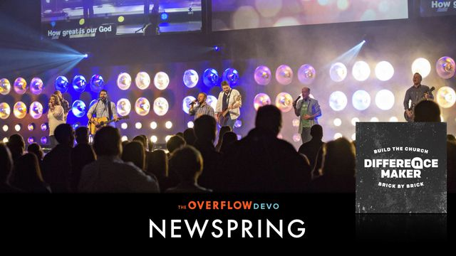 NewSpring: Now & Forever: The Overflow Devo
