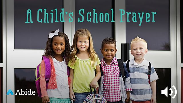A Child's School Prayer