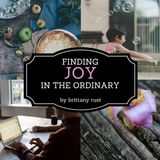 Finding Joy in the Ordinary