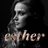 Esther – Mit Gott die Welt auf den Kopf stellen