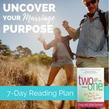 2 Are Better than 1: Uncover Your Marriage Purpose