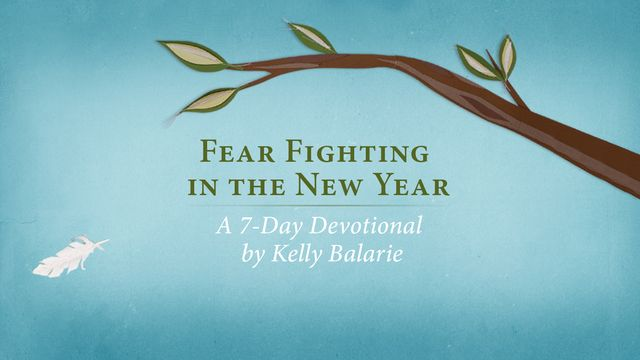 Fear Fighting in the New Year