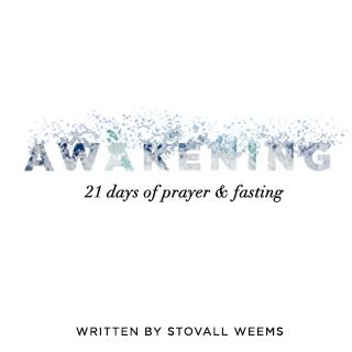 Awakening: 21 Days Of Prayer And Fasting Devotional - Awakening