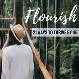 21 Ways To Thrive By 45