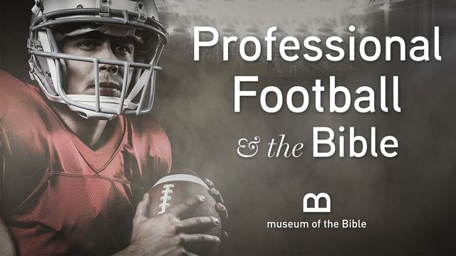 Professional Football and the Bible
