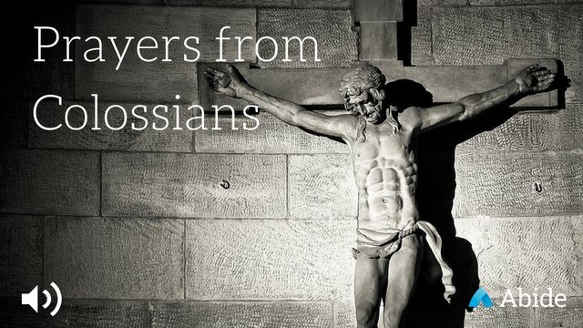 Prayers from Colossians