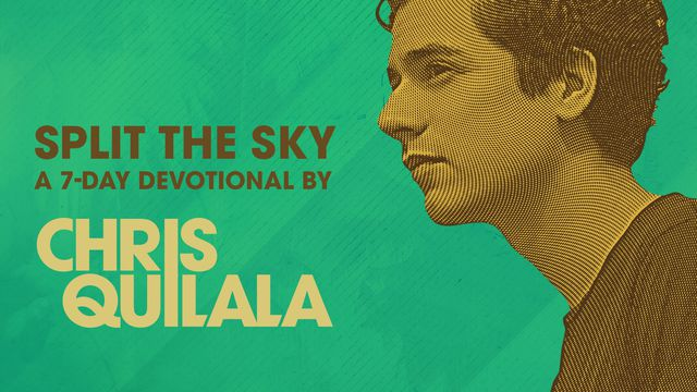 Chris Quilala: Split the Sky