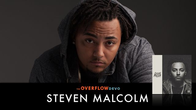 Steven Malcolm: The Overflow Devo