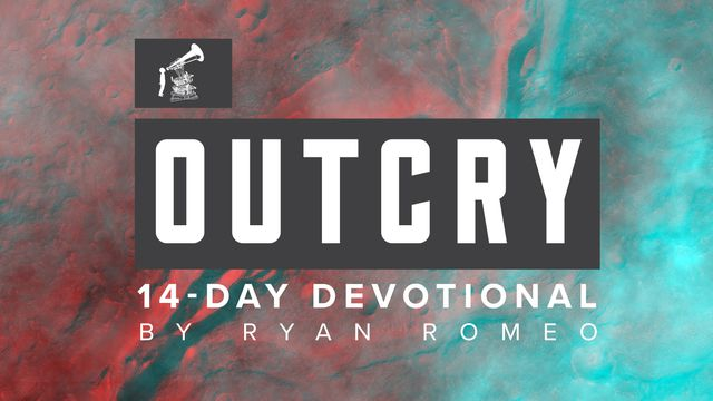 OUTCRY: God's Heart for Your Church