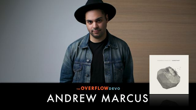 Andrew Marcus: Constant: The Overflow Devo