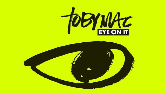 Devotions from tobyMac: Eye On It