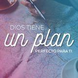 Dios tiene un plan perfecto parati