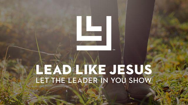 Lead Like Jesus: 21 Days of Leadership