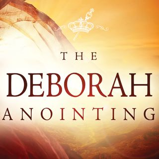 The Deborah Anointing - These powerful daily readings reveal