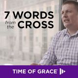 7 Words From The Cross