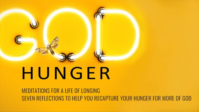 God Hunger: Meditations for a Life of Longing