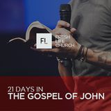 21 Days In The Gospel Of John