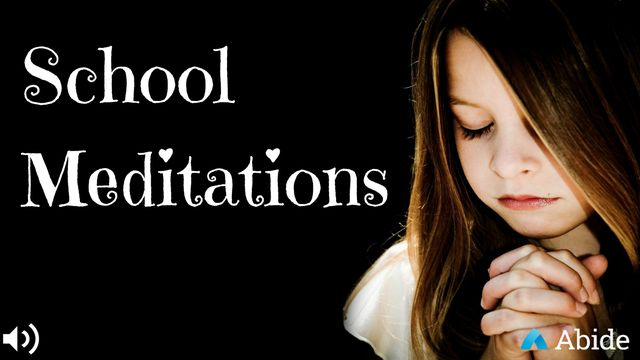 School Meditations