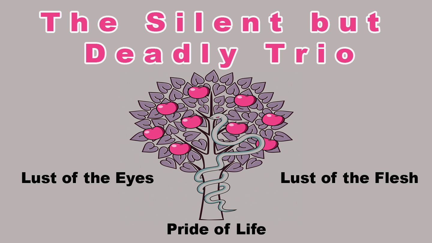 the silent but deadly trio throughout the history of the bible