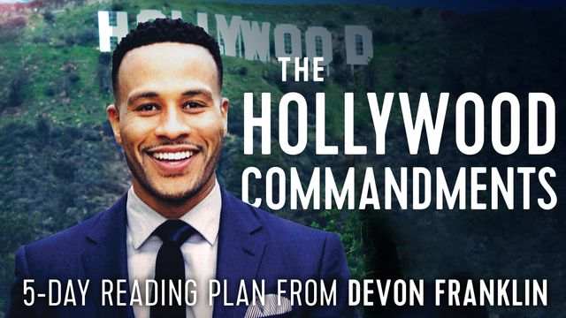 The Hollywood Commandments By DeVon Franklin