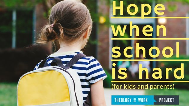 Hope For Kids When School Is Hard