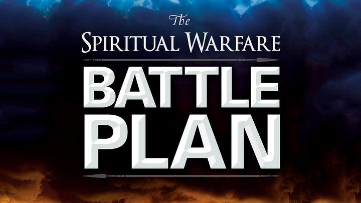 Spiritual Warfare Battle Plan - Through these powerful