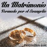 Un Matrimonio Formado por el Evangelio