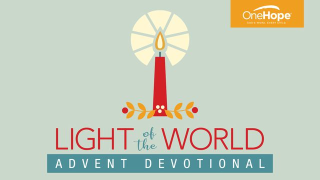 Light of the World - Advent Devotional
