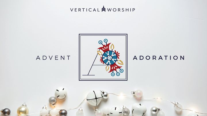 Advent Adoration